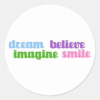 dream imagine believe smile classic round sticker