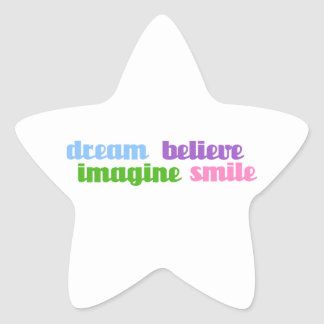 dream imagine believe smile star sticker