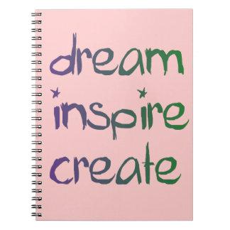 Dream, Inspire, Create Notebook