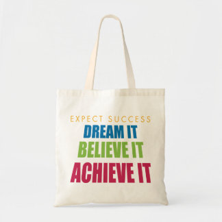 Dream It and Achieve It Tote Bags