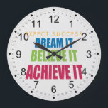 """Dream It and Achieve It Large Clock<br><div class=""""desc"""">Three positive affirmations in one! Expect Success when you Dream it,  Believe and Achieve it!</div>"""