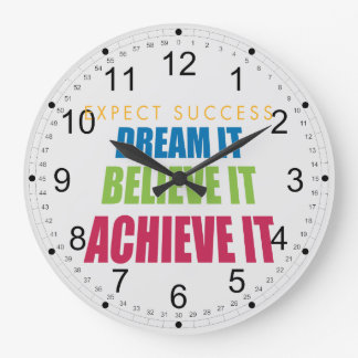 Dream It and Achieve It Large Clock