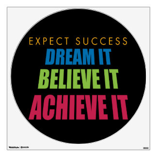 Dream It and Achieve It Wall Graphic