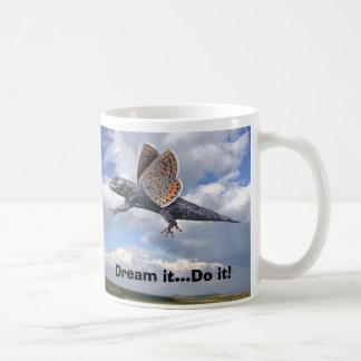 Dream it...Do it!... Coffee Mug