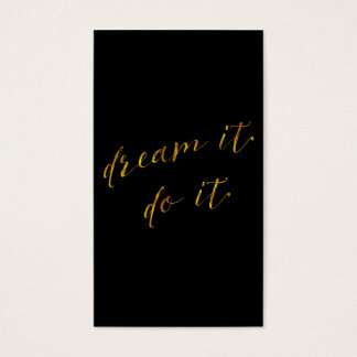 Dream It Do It Quote Faux Gold Foil Quotes Sparkly Business Card