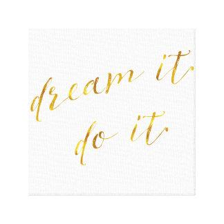 Dream It Do It Quote Faux Gold Foil Quotes Sparkly Canvas Print