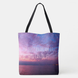 """""""Dream it do it"""" quote purple pink sunset photo Tote Bag"""