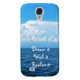 Dream it wish it Realize it quote sea design Galaxy S4 Cases