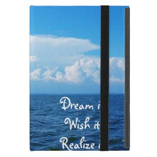 Dream it wish it Realize it quote sea design iPad Mini Cases