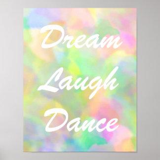 Dream Laugh Dance Pastels Poster