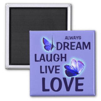 Dream Laugh Live Love Purple Butterflies 2 Inch Square Magnet