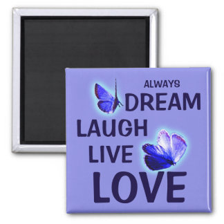 Dream Laugh Live Love Purple Butterflies Magnet