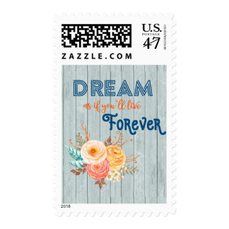 Dream Like You Will Live Forever Postage Stamp