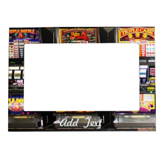 Dream Machines - Lucky Slot Machines Magnetic Photo Frame
