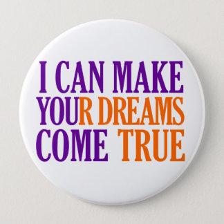 Dream Maker button, huge, customizable Pinback Button