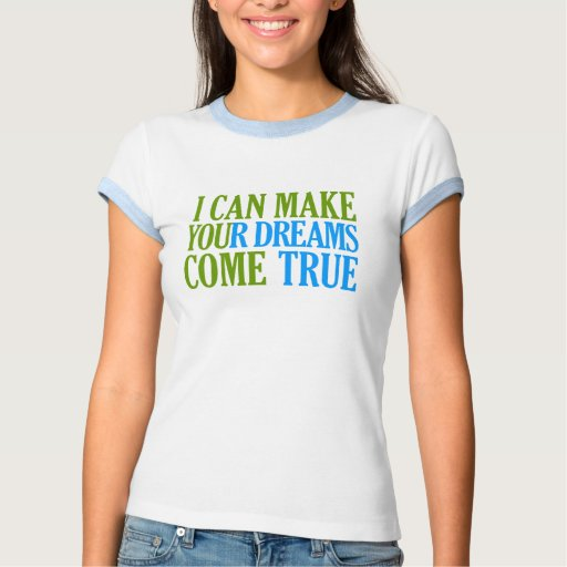 Dream Maker shirt - choose style & color