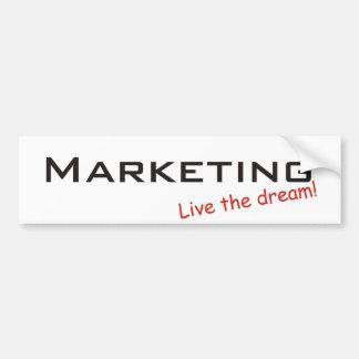 Dream / Marketing Bumper Sticker