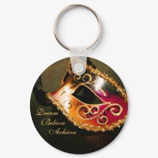 Dream Masqurade Mask Inspirational Keychain keychain