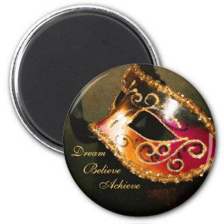 Dream Motivational Masquerade Mask Magnet
