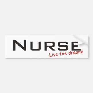 Dream / Nurse Bumper Sticker