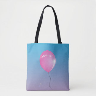 """""""Dream on"""" balloon inspirational Tote Bag"""