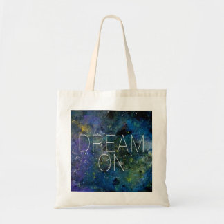 Dream on cosmic quote tote bag