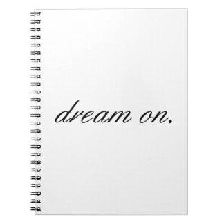 dream on. notebook