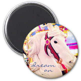 """Dream on"" quote fun colorful carousel horse photo Magnet"