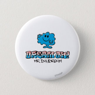 Dream On With Mr. Daydream Button