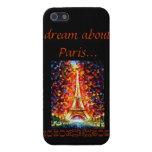 dream...Paris iPhone 5 Cover