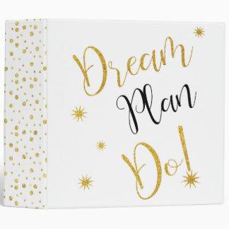 Dream, Plan, Do! 3 Ring Binder