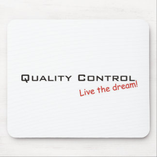 Dream / Quality Control Mouse Pad