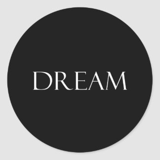 Dream Quotes Inspirational Quote Round Stickers