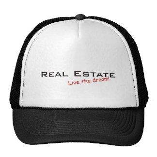 Dream / Real Estate Trucker Hat