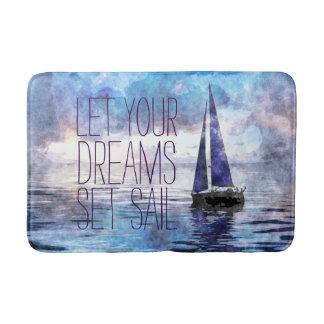 Dream Sail Inspirational Quote Ocean Blue Sunset Bathroom Mat