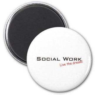 Dream / Social Work 2 Inch Round Magnet