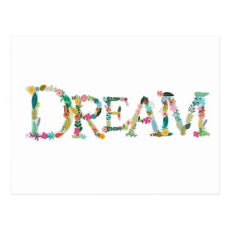 DREAM Spelled Out in Flowers Any Color Postcard