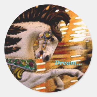 Dream... Round Sticker