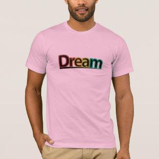 Dream. T-Shirt