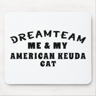 Dream Team Me And My American keuda Cat Mouse Pad