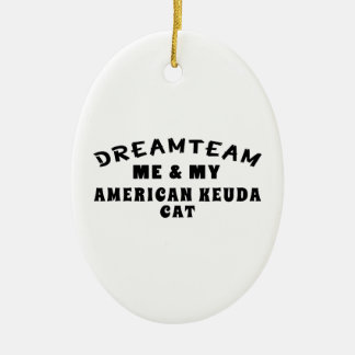 Dream Team Me And My American keuda Cat Double-Sided Oval Ceramic Christmas Ornament