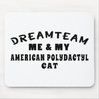 Dream Team Me And My American Polydactyl Cat Mouse Pad