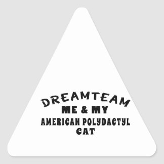 Dream Team Me And My American Polydactyl Cat Triangle Sticker