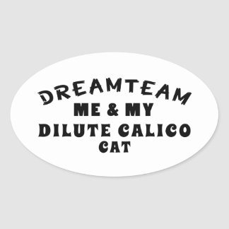 Dream Team Me And My Dilute Calico Cat Stickers