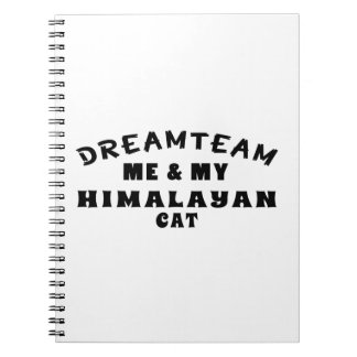 Dream Team Me And My Himalayan Cat Spiral Note Book
