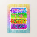 "Dream Think Create Enjoy Inspirational Puzzle<br><div class=""desc"">Put a little positive inspiration in your puzzle time with this pop art graphic that promotes you Dream,  Think Create,  Enjoy. When you&#39;re finished with the puzzle set it up as a decorative accent of motivation!</div>"