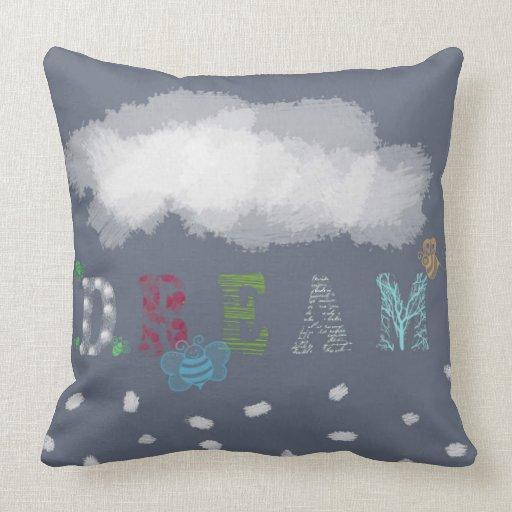 Should I Throw Away Old Pillows : Dream Throw Pillow Zazzle