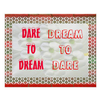 DREAM to DARE  - DARE to DREAM Poster
