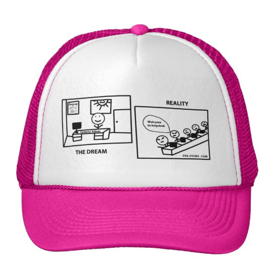 Dream vs Reality - Working in IT Trucker Hat