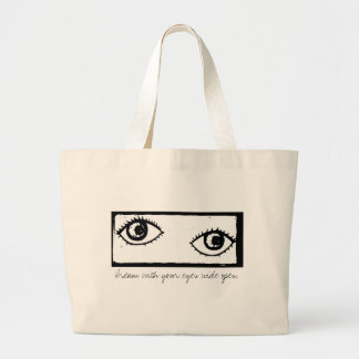 Dream With Your Eyes Wide Open - Stamped Large Tote Bag